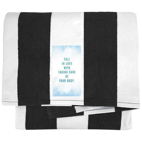 Fall In Love With Taking Care Of Your Body Towels