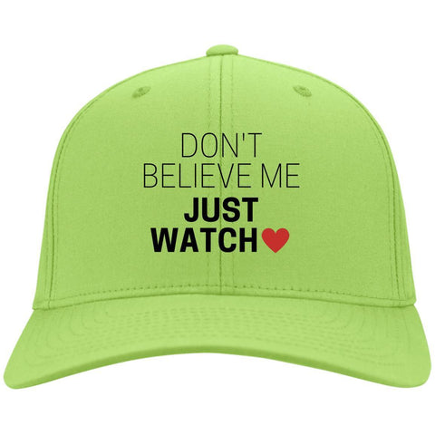 Don't Believe Me Just Watch Caps - Apparel - Rebel Style Shop