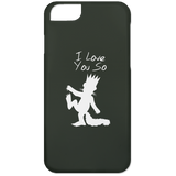 I Love You So Phone Cases - Apparel - Rebel Style Shop