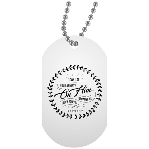 Cast All Your Anxiety On Him White Dog Tag