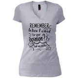 Remember When I Asked For Your Opinion? Vintage Wash V-Neck T-Shirt - T-Shirts - Rebel Style Shop
