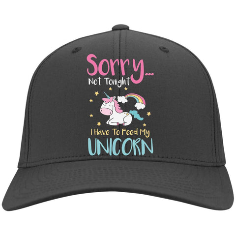 "Sarcastic Hats - ""Sorry... Not Tonight. I Have To Feed My Unicorn"""