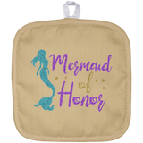 Mermaid Of Honor Pot Holder