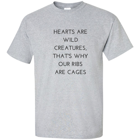 Hearts Are Wild Creatures Tall Ultra Cotton T-Shirt - T-Shirts - Rebel Style Shop