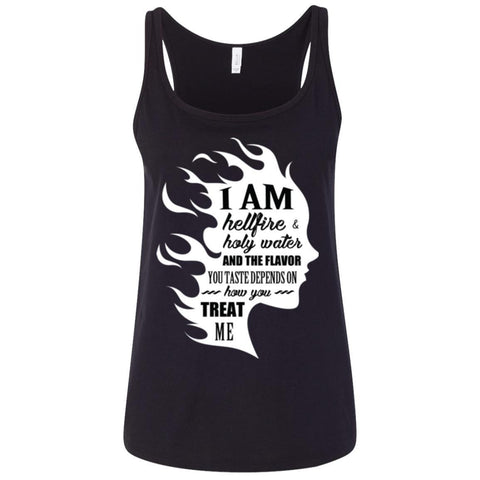 "Inspirational Ladies Tank Tops - ""I Am Both Hellfire And Holy Water"""