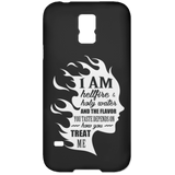 "Inspirational Phone Cases - ""I Am Both Hellfire And Holy Water"""