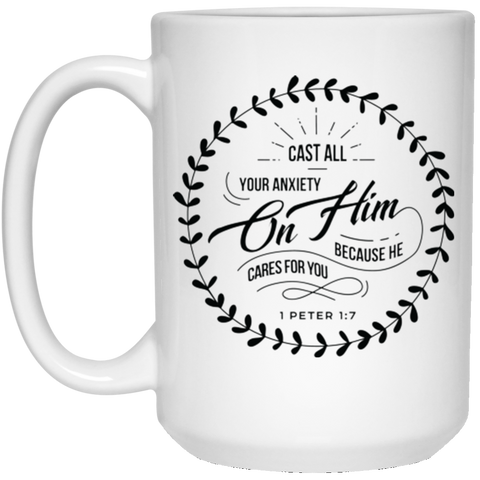 Cast All Your Anxiety On Him 15 oz. White Mug - Drinkware - Rebel Style Shop
