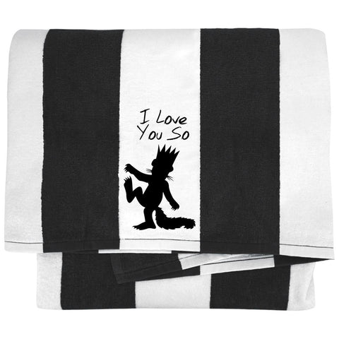 I Love You So Towels