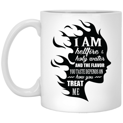 "Feminist Mugs - ""I Am Both Hellfire And Holy Water, And The Flavor You Taste Depends On How You Treat Me"""