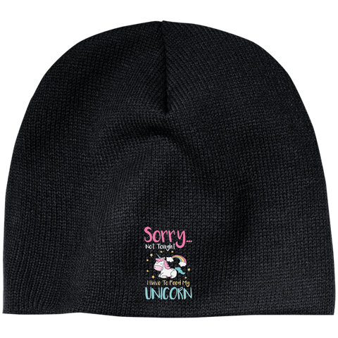 Sorry Not Tonight. I Have To Feed My Unicorn 100% Acrylic Beanie