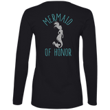 Mermaid Of Honor Ladies' Lightweight LS T-Shirt - T-Shirts - Rebel Style Shop