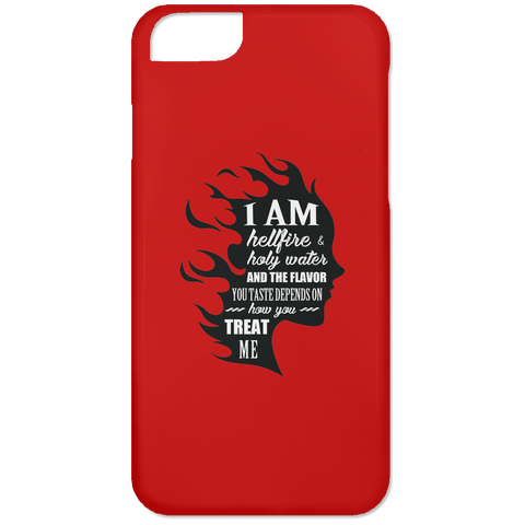 I Am Both Hellfire And Holy Water Phone Cases