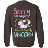 Sorry Not Tonight. I Have To Feed My Unicorn Crewneck Pullover Sweatshirt 8 oz. - Sweatshirts - Rebel Style Shop