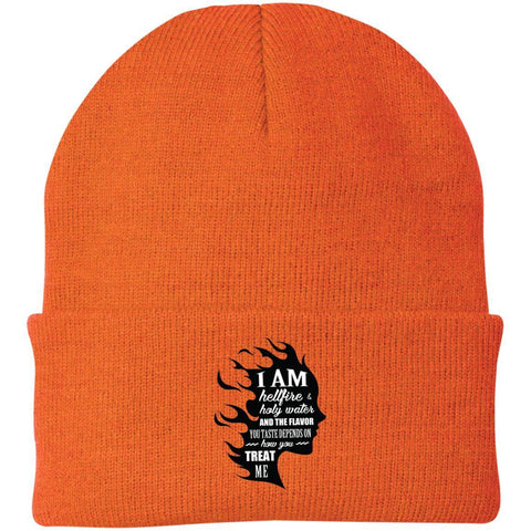 I Am Both Hellfire And Holy Water, And The Flavor You Taste Depends On How You Treat Me Beanie