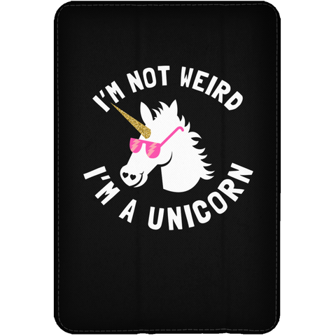 I'm Not Weird, I'm a Unicorn iPad Mini Flip Case