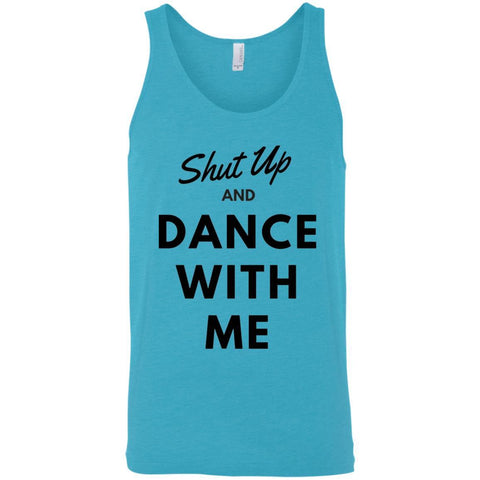"Dance Tank Top - ""Shut Up And Dance With Me"" Men"
