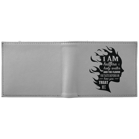 "Inspirational Wallet - ""I Am Both Hellfire And Holy Water"""