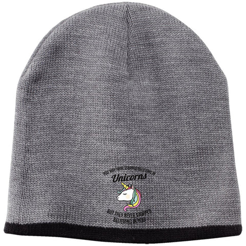 You May Have Stopped Believing In Unicorns Beanie