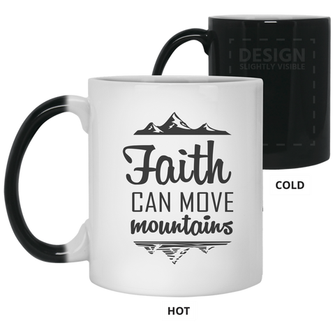 Faith Can Move Mountains Color Changing Mug - Drinkware - Rebel Style Shop