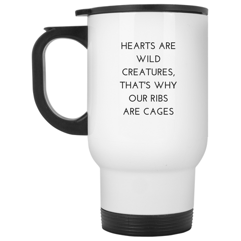 Hearts are Wild Creatures Travel Mug