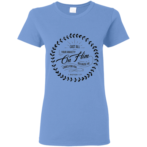 Cast All Your Anxiety On Him Ladies' 5.3 oz. T-Shirt