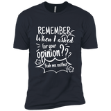 Remember When I Asked For Your Opinion??? Short Sleeve T-Shirt - T-Shirts - Rebel Style Shop
