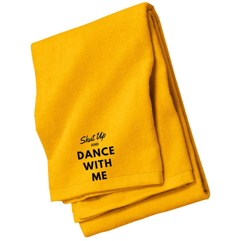"Custom Towel - ""Shut Up And Dance With Me"""