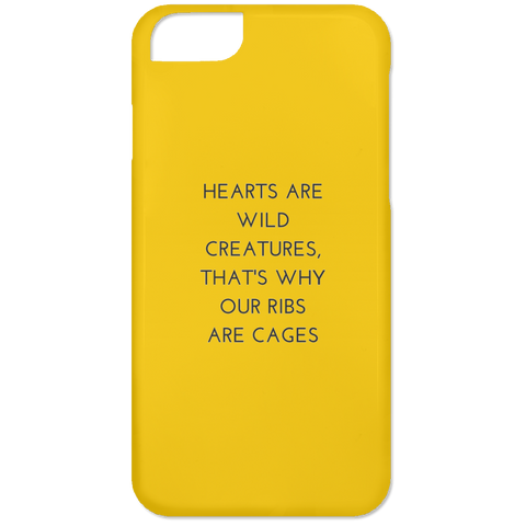 Hearts are Wild Creatures Phone 6 Case