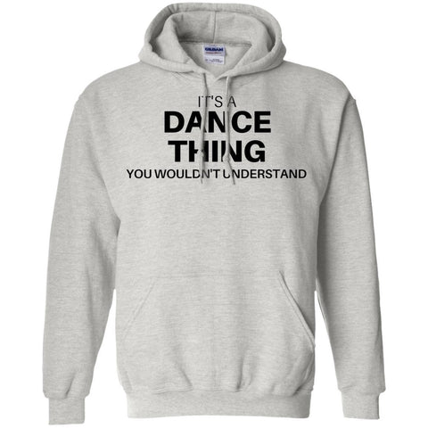 it's A Dance Thing You Wouldn't Understand Sweater