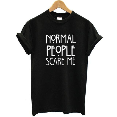 Normal People Scare Me Funny T-Shirt - T-Shirt - Rebel Style Shop