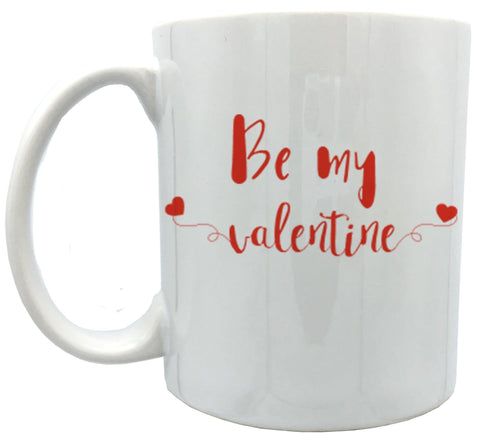 Be my valentine 11oz ceramic mug
