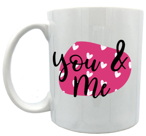 You and me 11oz ceramic mug