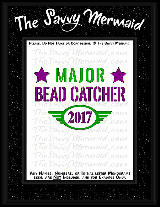 Mardi Gras Major Bead Catcher 2017 - The Savvy Mermaid