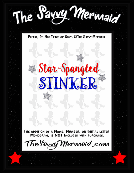 Star-Spangled Stinker - Patriotic