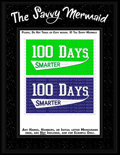 100 Days of School Smarter - The Savvy Mermaid