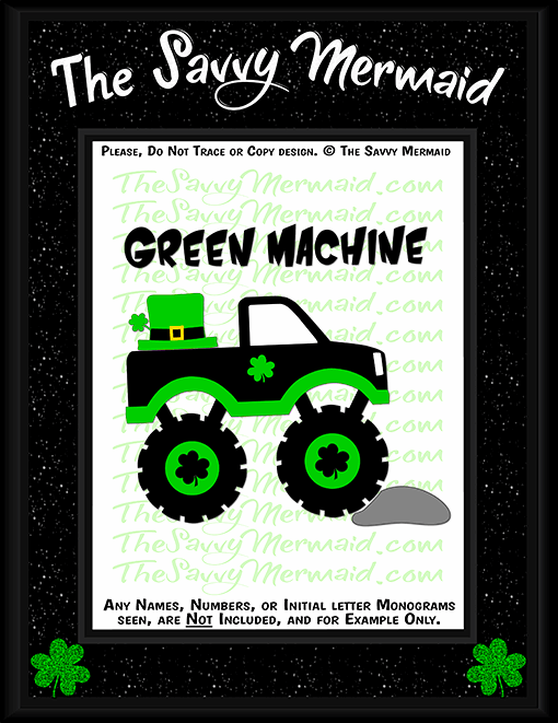 St. Patrick's Day Monster Truck - Machine - The Savvy Mermaid