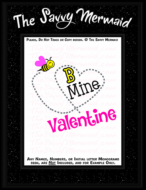 Valentine's Day - Bee Mine Valentine - The Savvy Mermaid