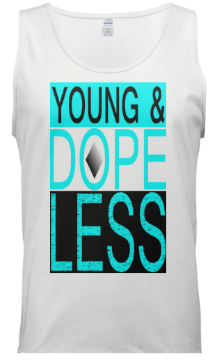 YOUNG & DOPELESS