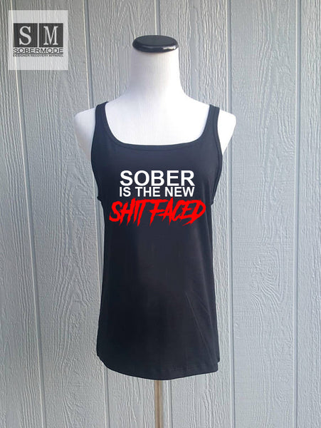 Sober Is The New Shit Faced- Sobermode