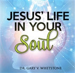 Jesus' Life in Your Soul