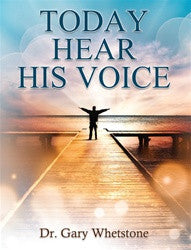 Today Hear His Voice