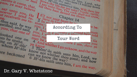 17-December-2017: According To Your Word
