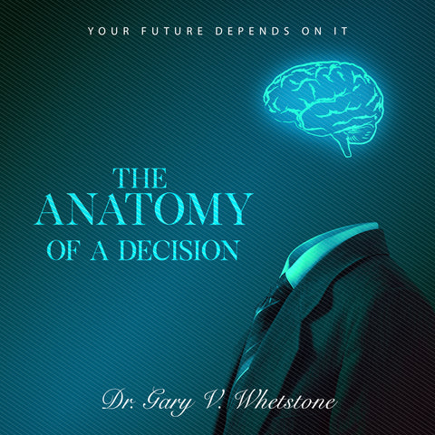 The Anatomy Of A Decision