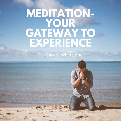 20-August-2017: Meditation - Your Gateway To Experience