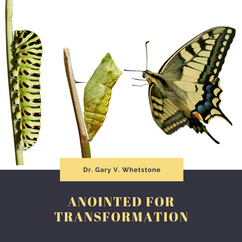 6-August-2017: Anointed For Transformation