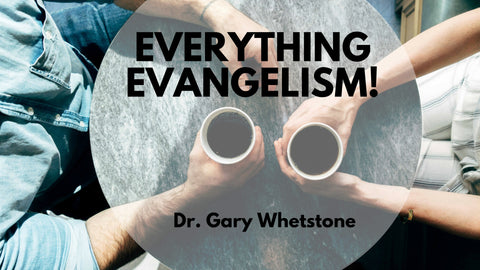 January 2018 Partner Offer: Everything Evangelism