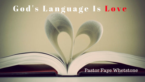 11_Feb_2018: God's Language Is Love [Digital]