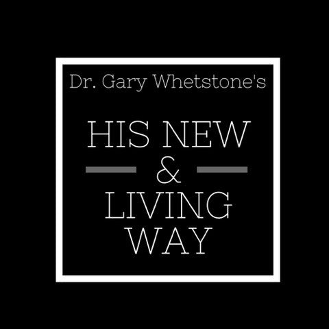WEB133: His New and Living Way