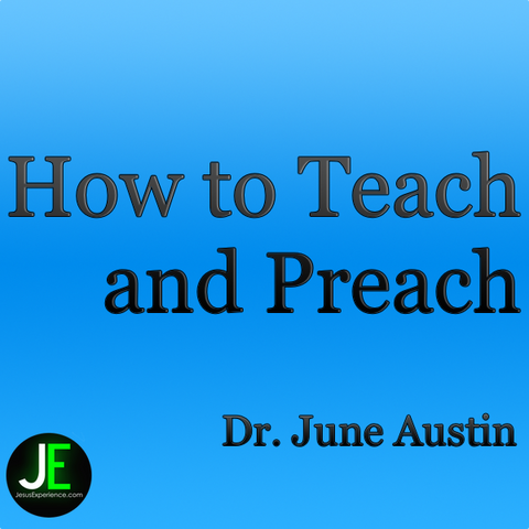 How to Teach and Preach