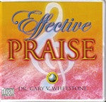 Effective Praise by Dr. Gary V. Whetstone